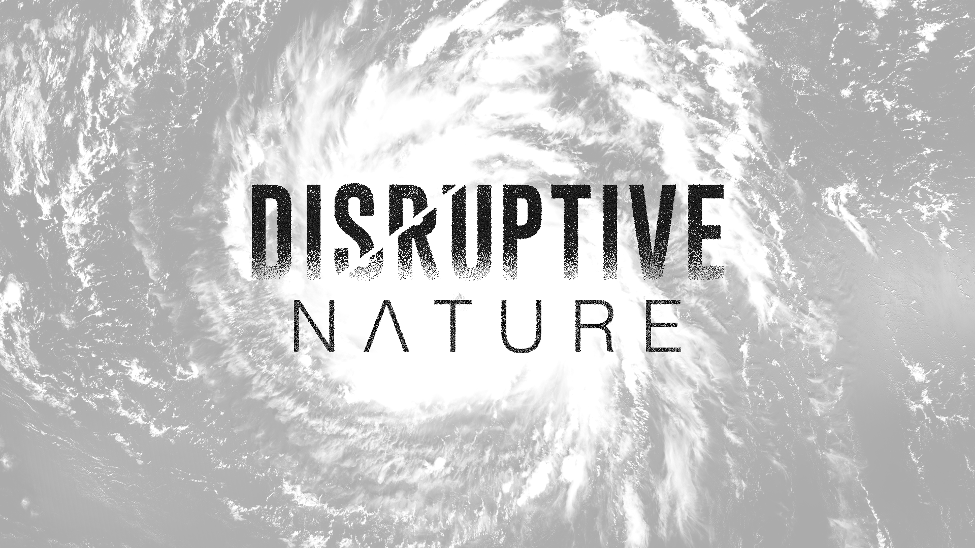 Disruptive Nature