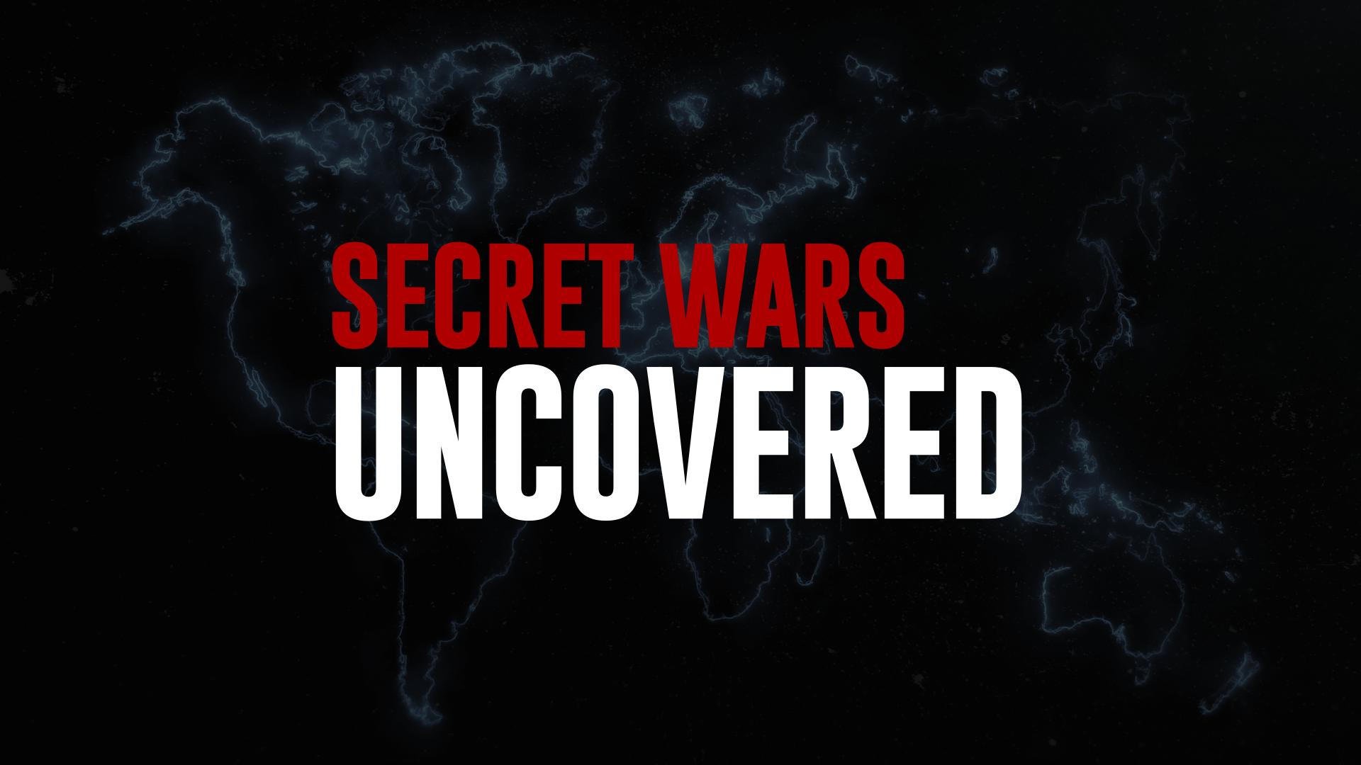 Secret Wars Uncovered